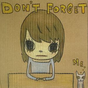 奈良美智「Don't forget Me」ガッシュ